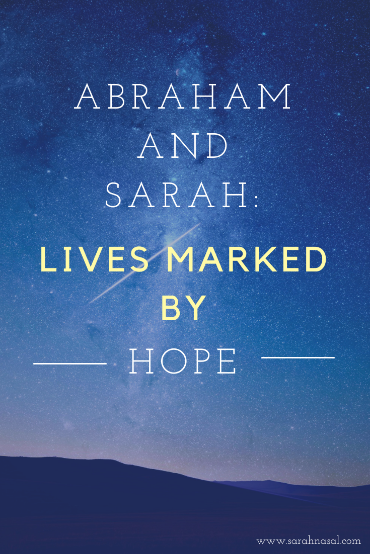Abraham and Sarah: Marked by Hope